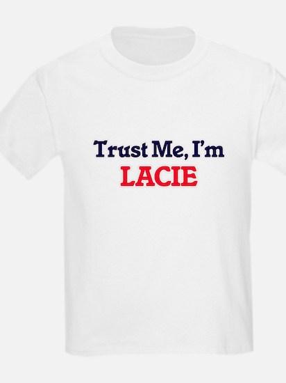 Trust Me, I'm Lacie T-Shirt