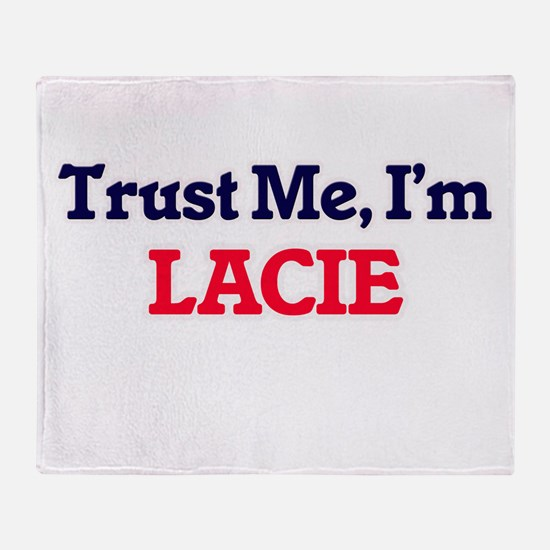 Trust Me, I'm Lacie Throw Blanket