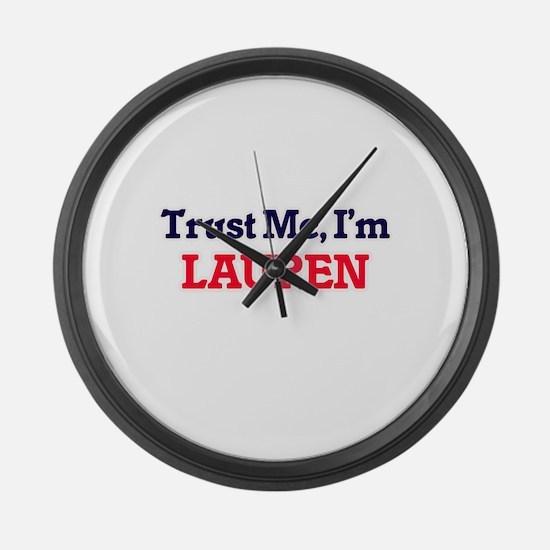Trust Me, I'm Lauren Large Wall Clock