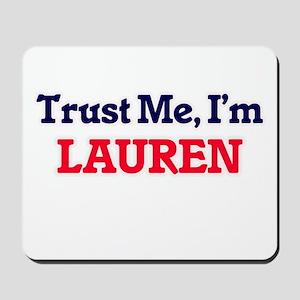 Trust Me, I'm Lauren Mousepad