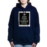 Keep Calm and Be Warrior Smart Women's Hooded Swea