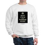 Keep Calm and Be Warrior Smart Sweatshirt