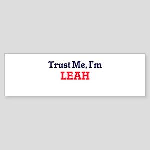 Trust Me, I'm Leah Bumper Sticker