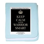 Keep Calm and Be Warrior Smart baby blanket