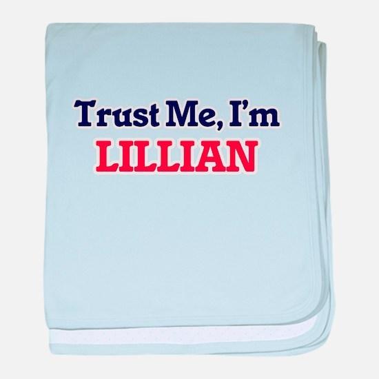 Trust Me, I'm Lillian baby blanket