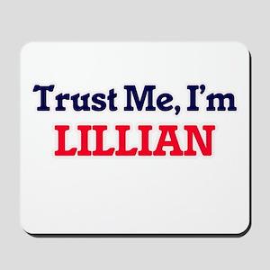 Trust Me, I'm Lillian Mousepad