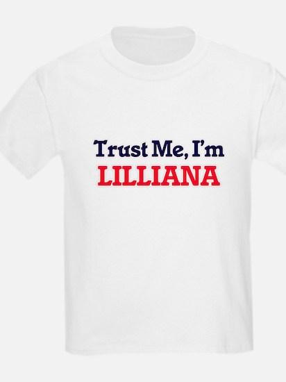 Trust Me, I'm Lilliana T-Shirt
