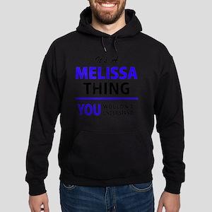It's MELISSA thing, you wouldn't und Hoodie (dark)