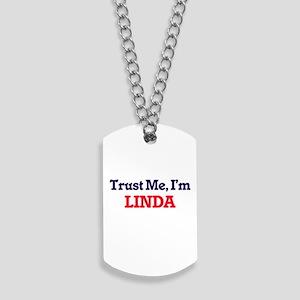 Trust Me, I'm Linda Dog Tags