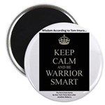Keep Calm And Be Warrior Smart Magnets