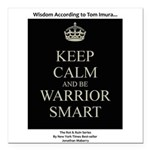 """Keep Calm And Be Warrior Square Car Magnet 3"""""""