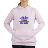 Its a meloni thing Hooded Sweatshirt