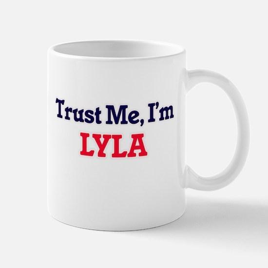 Trust Me, I'm Lyla Mugs