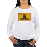 Don't Tread on Me! Women's Long Sleeve T-Shirt