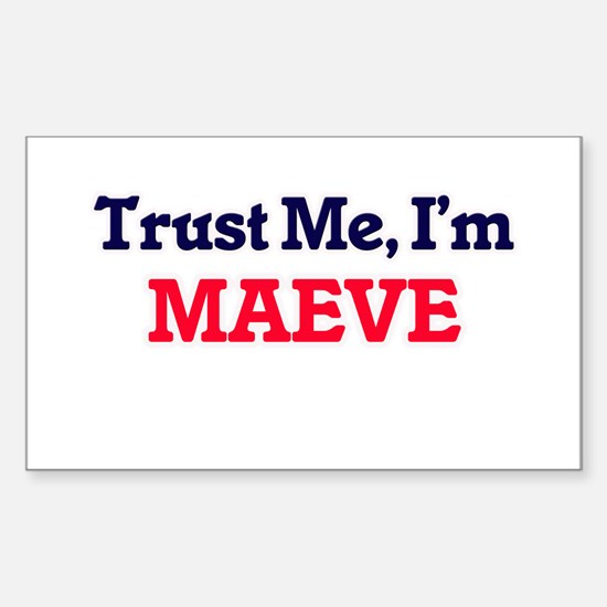 Trust Me, I'm Maeve Decal