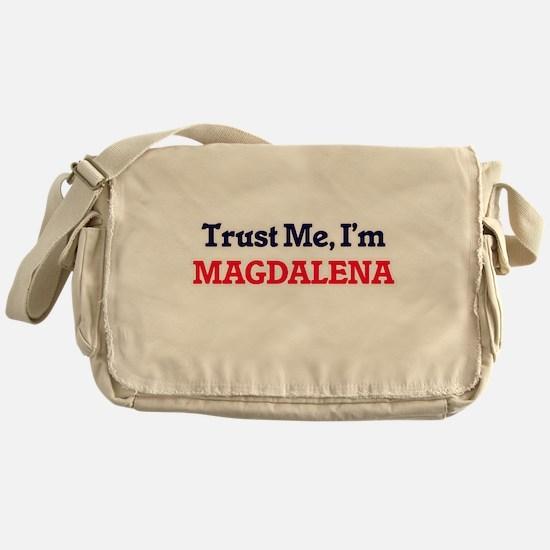 Trust Me, I'm Magdalena Messenger Bag