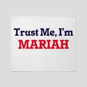 Trust Me, I'm Mariah Throw Blanket