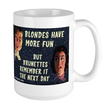 #0061 BLONDES HAVE MORE FUN - BUT BRUNETTEES REMEM