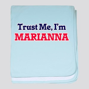 Trust Me, I'm Marianna baby blanket