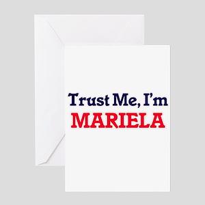 Trust Me, I'm Mariela Greeting Cards