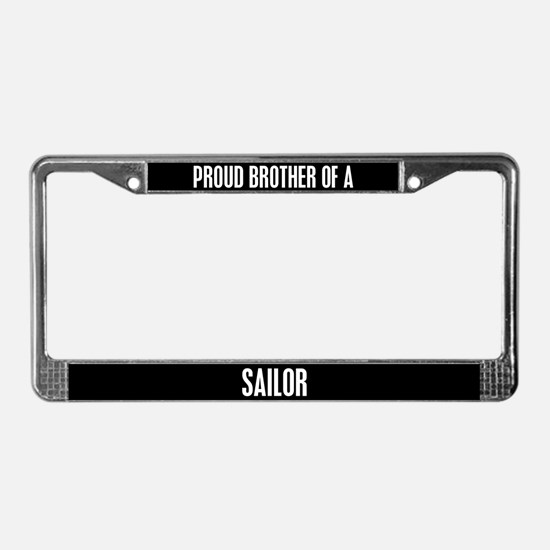 Brother Of A Sailor License Plate Frame