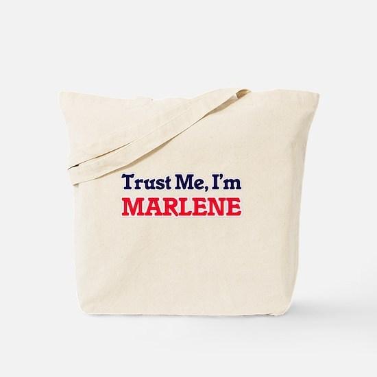 Trust Me, I'm Marlene Tote Bag