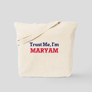Trust Me, I'm Maryam Tote Bag