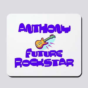 Anthony - Future Rock Star Mousepad