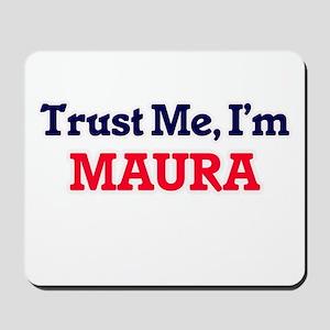 Trust Me, I'm Maura Mousepad
