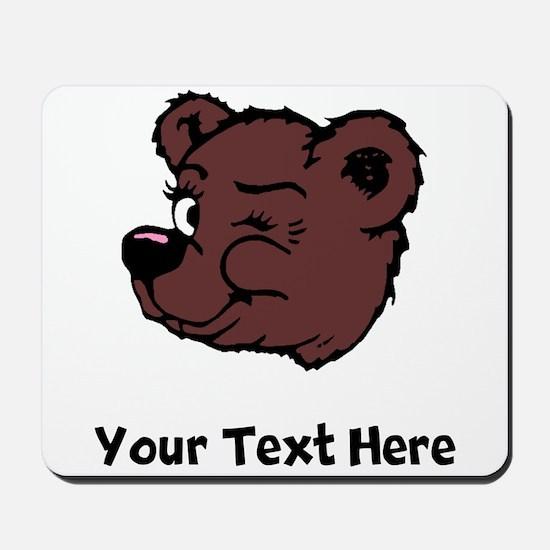 Bear Winking (Custom) Mousepad