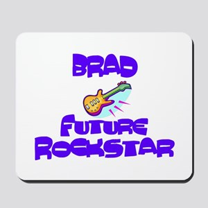 Brad - Future Rock Star Mousepad