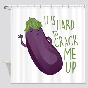 Crack Me Up Shower Curtain