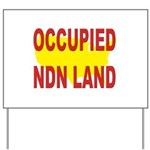Occupied NDN Land Yard Sign