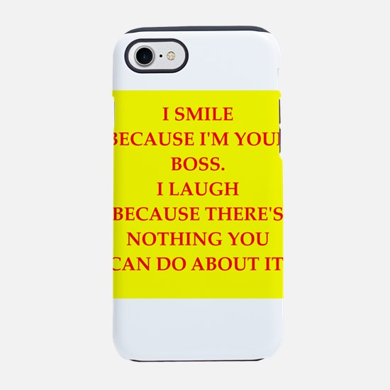 boss joke iPhone 8/7 Tough Case