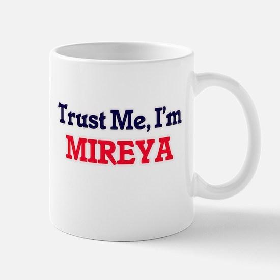 Trust Me, I'm Mireya Mugs
