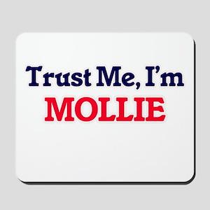 Trust Me, I'm Mollie Mousepad