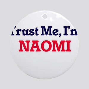 Trust Me, I'm Naomi Round Ornament