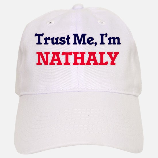 Trust Me, I'm Nathaly Baseball Baseball Cap
