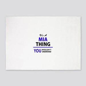 It's MIA thing, you wouldn't unders 5'x7'Area Rug