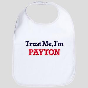 Trust Me, I'm Payton Bib