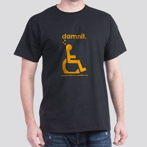 damnit.wheelchair Dark T-Shirt
