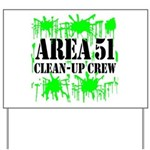 Area 51 Clean-Up Crew Yard Sign
