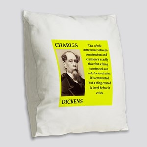 Charles dickens quote Burlap Throw Pillow