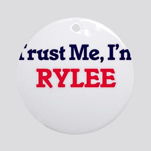 Trust Me, I'm Rylee Round Ornament