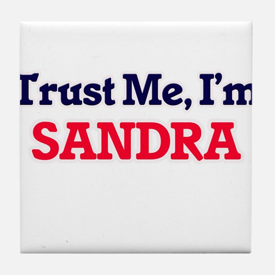 Trust Me, I'm Sandra Tile Coaster