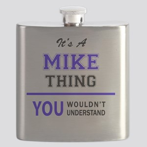 It's MIKE thing, you wouldn't understand Flask