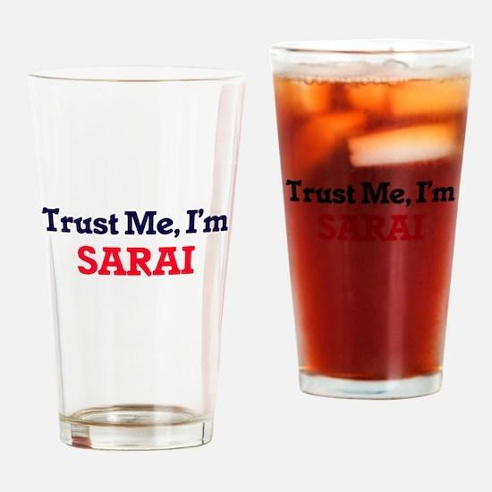 Trust Me, I'm Sarai Drinking Glass