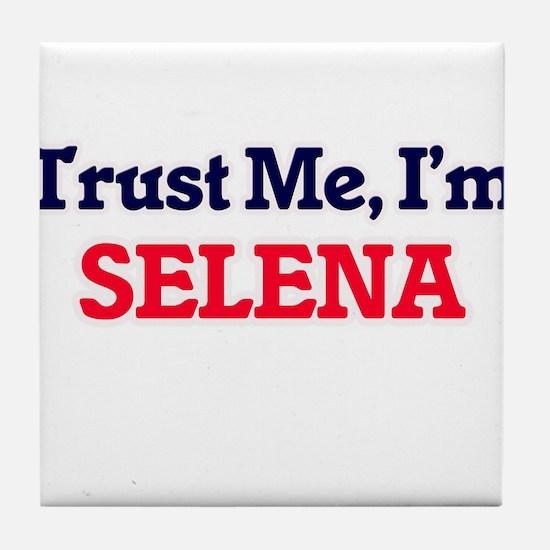 Trust Me, I'm Selena Tile Coaster