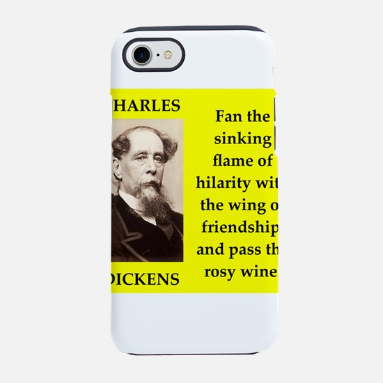 Charles dickens quote iPhone 8/7 Tough Case