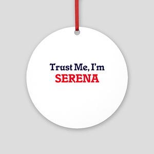Trust Me, I'm Serena Round Ornament